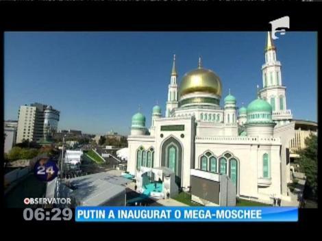 Preşedintele Vladimir Putin a inaugurat, la Moscova, o moschee descrisă drept cea mai mare din Europa