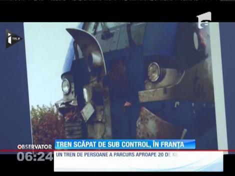 Tren de pasageri, scăpat de sub control în Franța