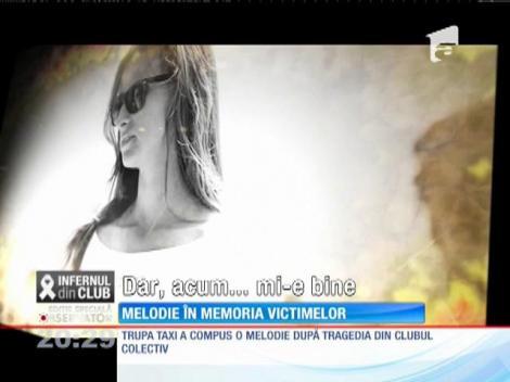 Trupa Taxi, melodie în memoria victimelor incendiului din clubul Colectiv