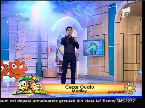 Cezar Ouatu, medley