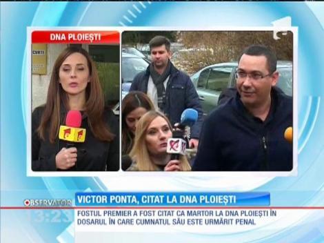 Fostul premier Victor Ponta, citat la DNA Ploieşti