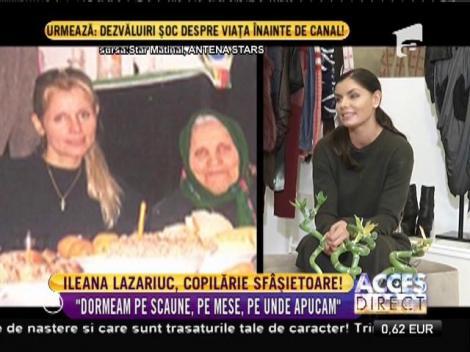 """Ileana Lazariuc, copilărie sfâșietoare: """"Am dormit pe scaune și prin restaurante"""""""