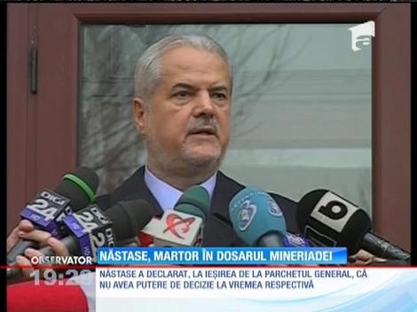 Adrian Năstase a fost audiat ca martor în dosarul Mineriadei din iunie 1990