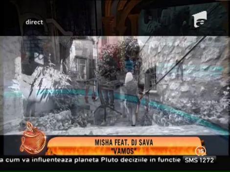 "Videoclip! Misha feat. DJ Sava - ""Vamos"""