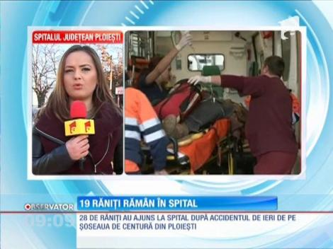 19 răniți, din accidentul de pe șoseaua de centură a Ploieștiului, rămân în grija medicilor
