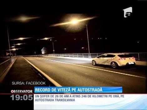 A atins 246 km/h pe Autostrada Transilvania! Tânărul s-a lăudat cu imaginile pe Internet și a rămas fără carnet
