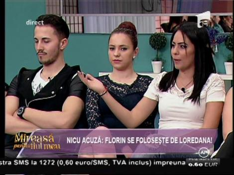 """Nicu acuză: """"Florin se foloseşte de Loredana!"""""""
