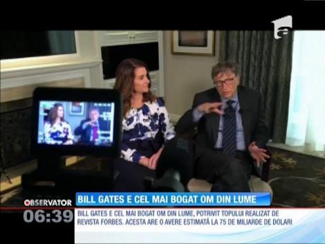 Bill Gates este cel mai bogat om din lume. Fondatorul Microsoft a ocupat această poziţie de 17 ori