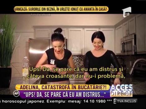 Adelina Pestriţu, catastrofă în bucătărie