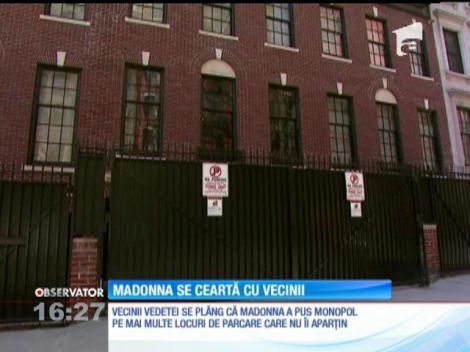 Madonna se ceartă cu vecinii pe locurile de parcare