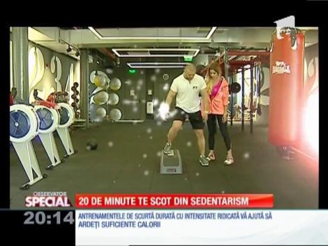 Special! 20 de minute de sport te scot din sedentarism