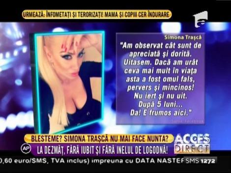 Simona Traşcă, dezmăţ fără iubit şi inelul de logodnă
