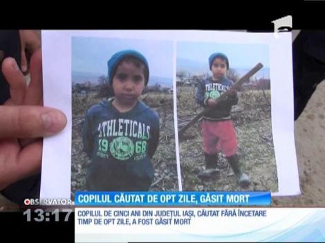Andrei, băiatul de cinci ani din judeţul Iaşi, care a fost căutat opt zile fără oprire, a fost găsit fără suflare
