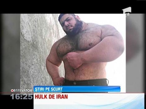 Cel mai mare şi puternic om din lume trăieşte în Iran
