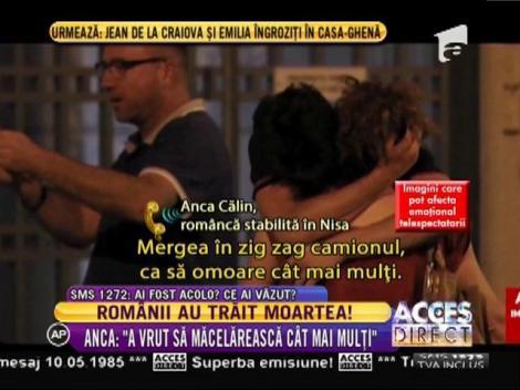 """Mărturii din infernul de la Nisa. Anca: """"A vrut să măcelărească cât mai mulţi"""""""