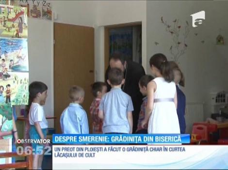 Un preot din Ploieşti a făcut o grădiniţă chiar în curtea lăcaşului de cult