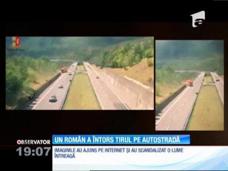 Un şofer român a întors ilegal un TIR, pe o autostradă din Italia