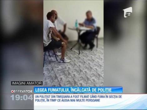 Un poliţist din Timişoara a fost filmat în timp ce fuma în interiorul secţiei, în timpul audierilor