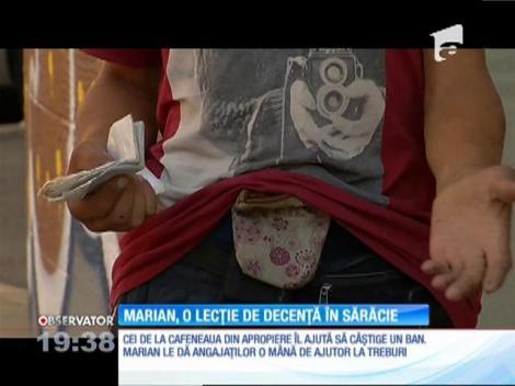 Marian, o lecţie de decenţă în sărăcie