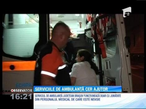Serviciile de ambulanţa din Braşov cer ajutor