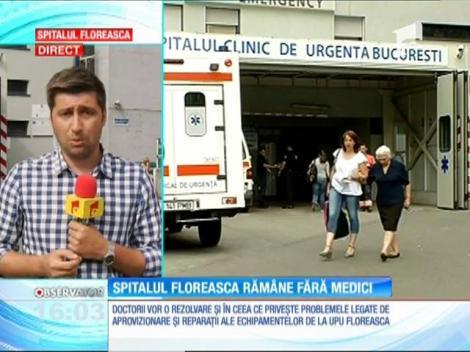 Situaţie fără precedent la Spitalul Floreasca. Jumătate dintre medicii de la Primiri Urgenţe şi de la SMURD şi-au depus demisia!