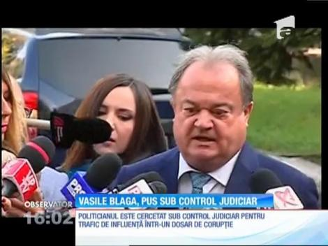 Vasile Blaga, pus sub control judiciar pentru trafic de influenţă