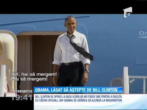 Obama, lăsat să aștepte de Bill Clinton