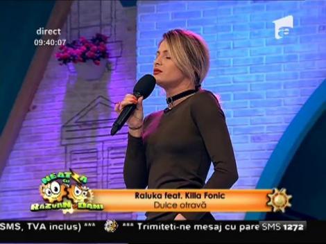 """Raluka feat. Killa Fonic - """"Dulce Otravă"""""""