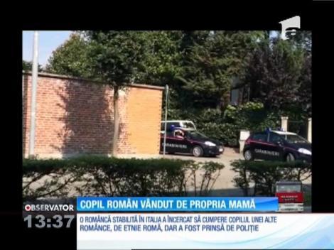 Copil român vândut de prorpia mamă, în Italia