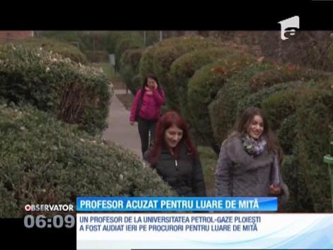 Profesor de la Univ. Petrol Gaze din Ploieşti, anchetat pentru luare de mită