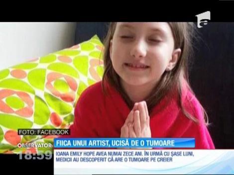 Fiica de numai zece ani a unui artist, ucisă de tumoare pe creier