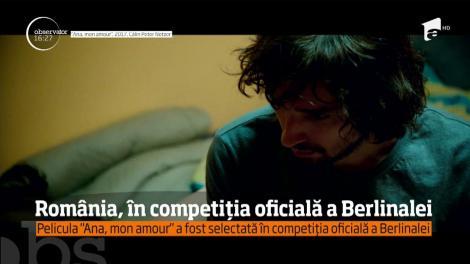 """România, în competiția oficială a Berlinalei. Pelicula """"Ana, mon amour"""" a fost selectată în competița oficială!"""