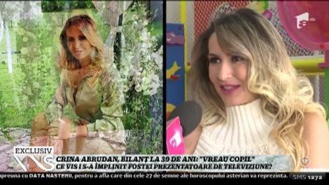 "Crina Abrudan, bilanț la 39 de ani: ""Vreau copil"""