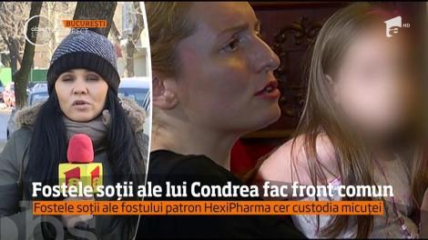 Fostele soții ale lui Condrea fac front comun. Cer custodia micuței