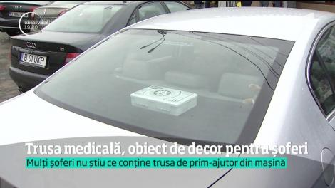 Trusa de prim ajutor, un obiect decorativ pentru şoferi