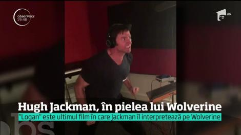 Hugh Jackman, în pielea lui Wolverine