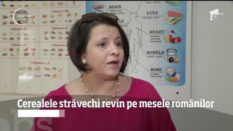 Cerealele străvechi revin pe mesele românilor