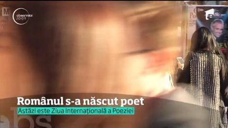Românul s-a născut poet. Poeziile nu mor, se văd la Observator