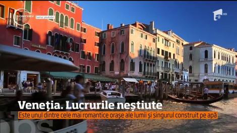 Este considerat a fi unul dintre cele mai romantice oraşe din lume, însă Veneţia are secretele ei