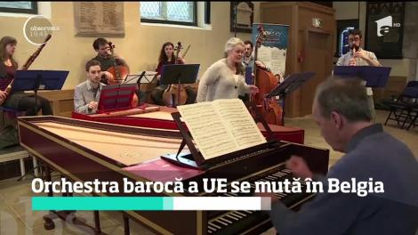 Orchestra barocă a Uniunii Europene se mută în Belgia