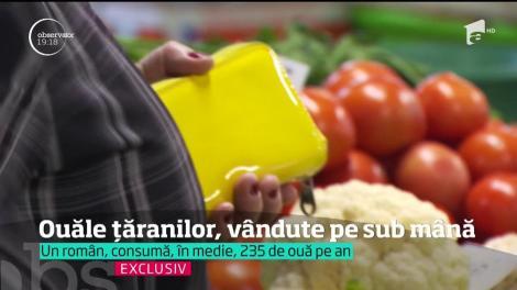 Ouăle țăranilor, vândute în piețe pe sub mână. Pericolul este mare!
