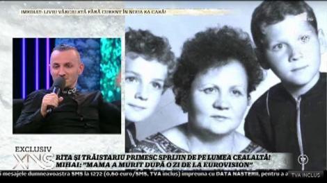 """Rita Mureşan şi Trăistariu primesc ajutor şi de pe lumea cealaltă! Mihai: """"O visez pe mama când îmi dă sfaturi!"""""""