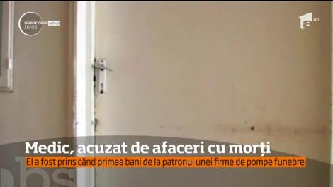 Medic din Cluj, acuzat de afaceri cu morți