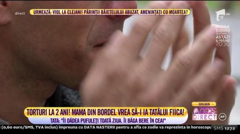 """Caz cutremurător în România! Un tată cu lacrimi în ochi se luptă ca fiica lui să nu fie luată de mama din bordel! """"La doi ani îi punea bere în ceai..."""""""