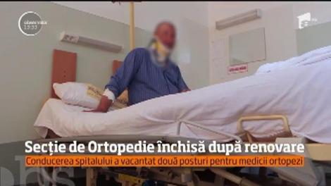 Secție de Ortopedie închisă după renovare