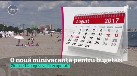 Guvernul a decis ca ziua de luni, 14 august să fie liberă. Milioane de români vor avea o minivacanţă de patru zile