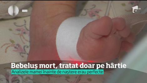 Bebeluș mort, tratat de medici doar pe hârtie