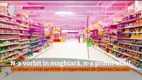 Nu a fost servit pentru că vorbea doar româneşte! S-a întâmplat într-un hypermarket din Odorheiu Secuiesc