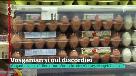 Românii care mănâncă ouă din propria ogradă fac gaură în bugetul statului. Este declaraţia controversată a deputatului Varujan Vosganian