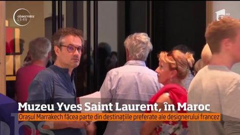 Celebrele creaţii semnate Yves Saint Laurent pot fi admirate acum într-un muzeu ce-i poartă numele designerului, în Maroc
